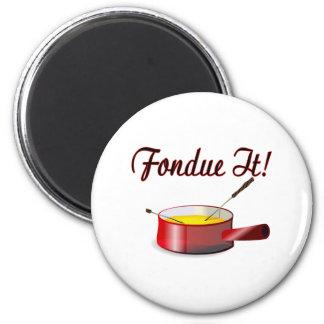 """fondue"" él imán"