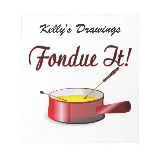 """""""fondue"""" él sistema de la """"fondue"""" blocs de notas"""