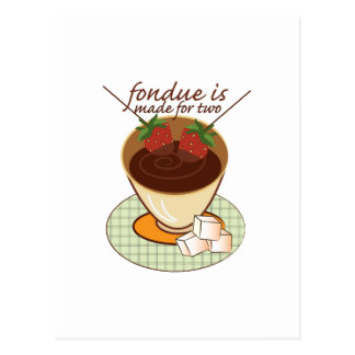 Fondue Is Made For Two Postcard