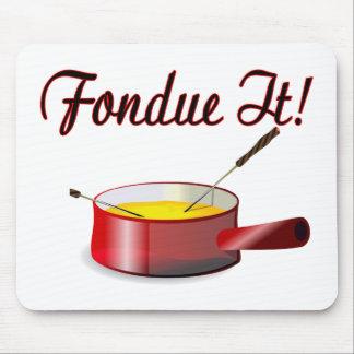 Fondue It Mouse Pads