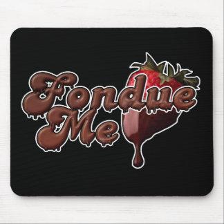 Fondue Me 2 Mouse Pad