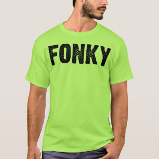 Fonky T-Shirt