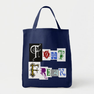 Font Freak Funny Typography Saying Grocery Tote Bag