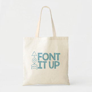 Font It Up Tote