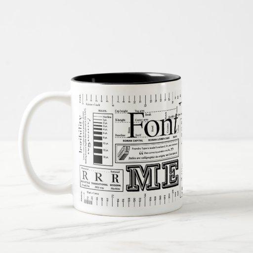 Font Me Typography Coffee Mug