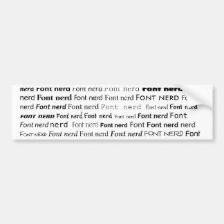 Font Nerd Bumper Sticker
