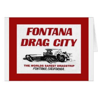 Fontana Drag Strip Card
