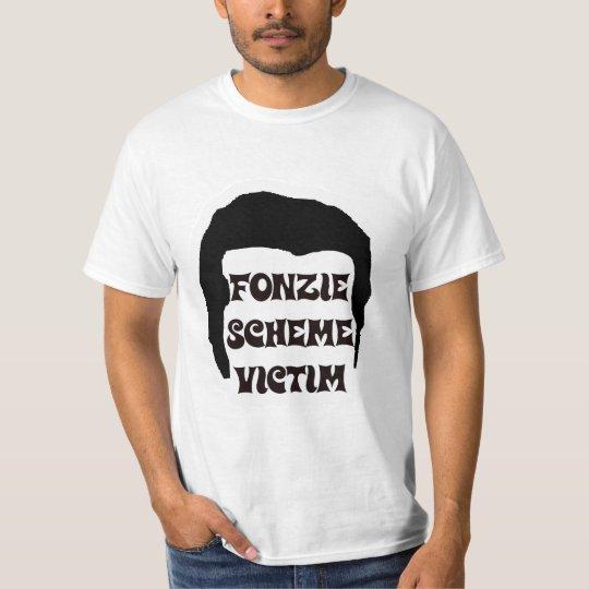 Fonzie Scheme Victim T-Shirt