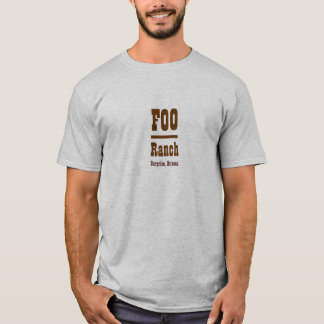 Foo Bar Ranch T-Shirt