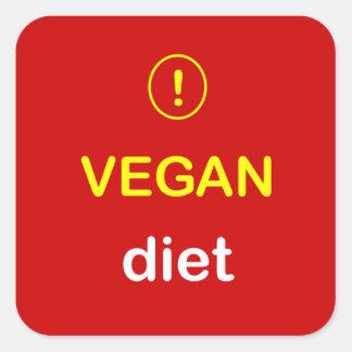 Food Alert ~ VEGAN DIET. Square Sticker
