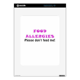 Food Allergies Please Dont Feed Me Decal For iPad
