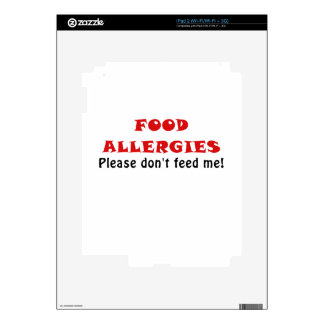 Food Allergies Please Dont Feed Me Decals For The iPad 2