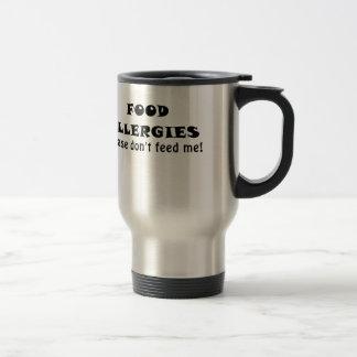 Food Allergies Please Dont Feed Me Travel Mug