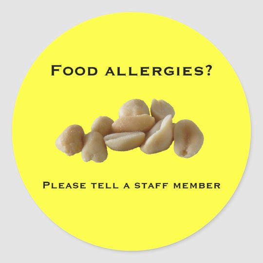 Food allergies?, Please tell a staff ... Classic Round Sticker