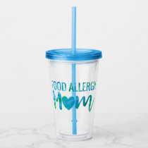 Food Allergy Mom Awareness Watercolor Acrylic Tumbler