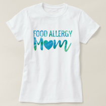 Food Allergy Mom Watercolor Typography Awareness T-Shirt