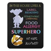 Food Allergy Superhero No Nuts Allowed Girls Door Sign