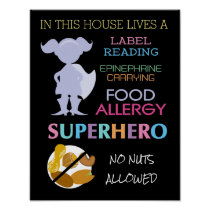 Food Allergy Superhero No Nuts Allowed Girls Poster