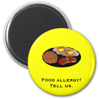 Food allergy? Tell us. 2 Inch Round Magnet