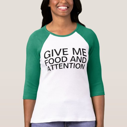 food and attention tee shirts
