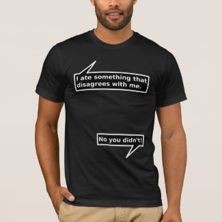 Food Disagrees With Me Funny Shirt Humor