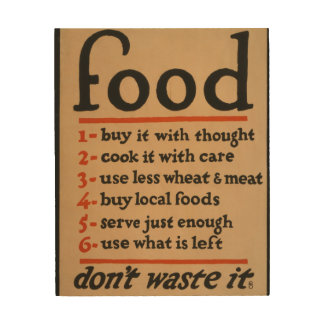 Food, Don't Waste It - Vintage War Poster