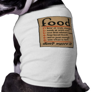 Food, Don't Waste It - Vintage War Poster Shirt