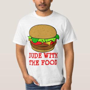 Food Dude T-Shirt