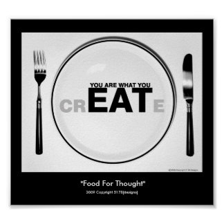 """Food For Thought"" Poster"
