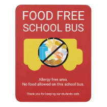 Food Free School Bus Allergy Safe Area Poster. Cus Door Sign