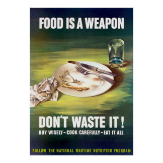 Food Is A Weapon Poster