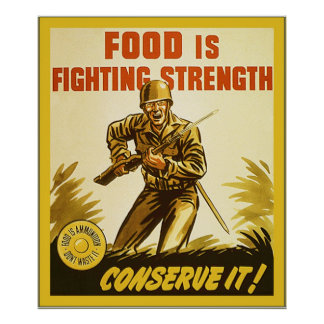 Food is Fighting Strength ~ Vintage WW2 Poster