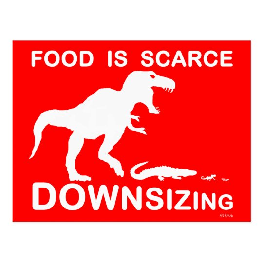 Food is scarce, downsizing postcard