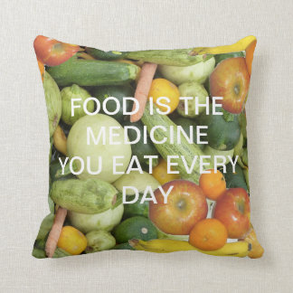 Food Is The Medicine You Eat Every Day Throw Pillow