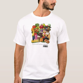 Food Never Tasted So Good!  Gluten Free Message T-Shirt
