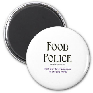 Food Police: Fork Over the Evidence 2 Inch Round Magnet