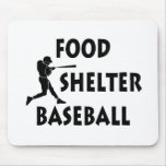 Food Shelter Baseball Mouse Pad