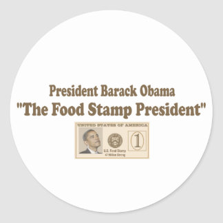 Food Stamp President Obama Round Stickers