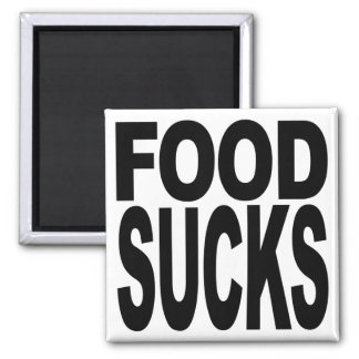 Food Sucks Magnet