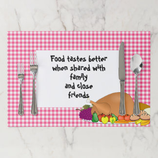 Food Tastes Better When Shared Paper Placemat