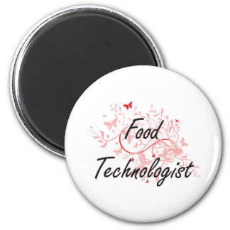 Food Technologist Artistic Job Design with Butterf 2 Inch Round Magnet