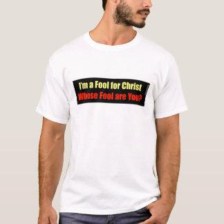 Fool for Christ Christian design T-Shirt