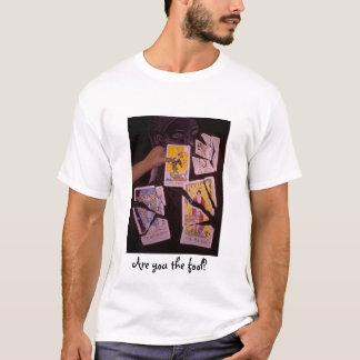 Fool? T-Shirt