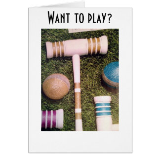 FOOL THEM WITH CROQUET-I'M GAME IF YOU ARE! CARD