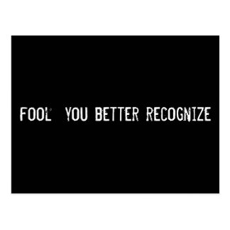 fool  you better recognize postcard