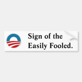 Fooled by Obama Bumper Sticker