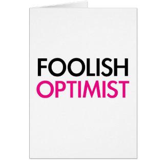 Foolish Optimist (pink smile edition) Card