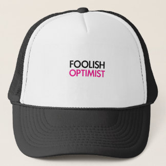 Foolish Optimist (pink smile edition) Trucker Hat