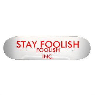 FOOLISH SKATEBOARD DECK