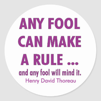 Fools and Rules Classic Round Sticker